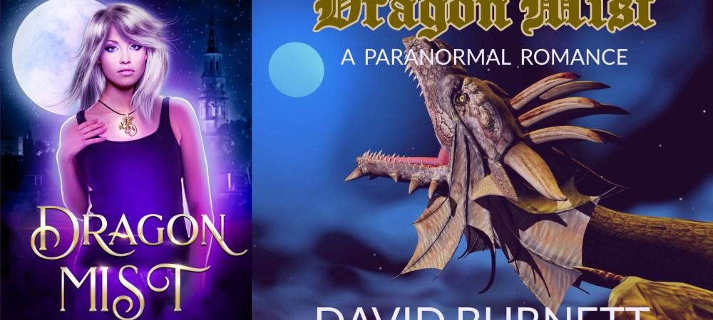 BOOK REVIEW TOUR: DRAGON MIST by DAVID BURNETT @DavdBurnett #Fantasy #Paranormal #Dragons @beckvalleybooks