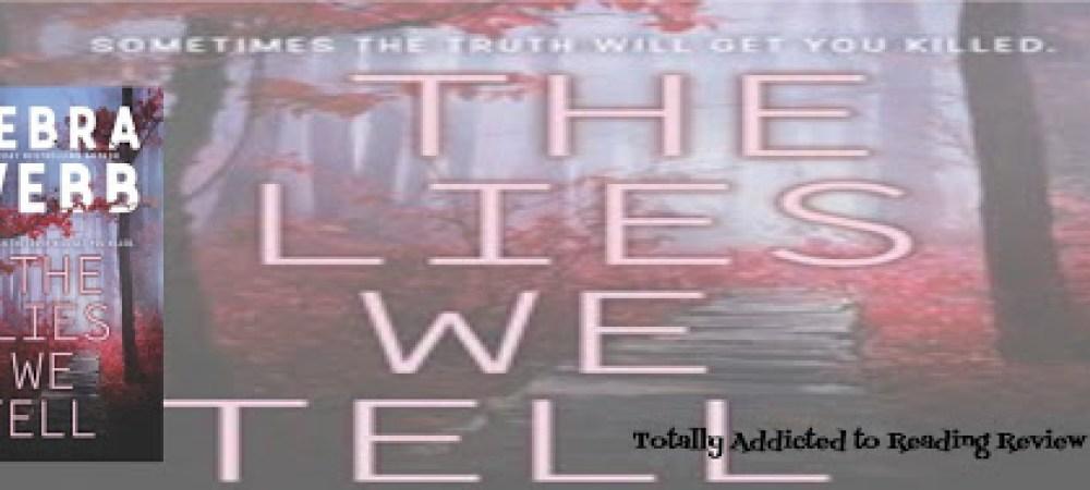 Review: The Lies We Tell by Debra Webb #suspense