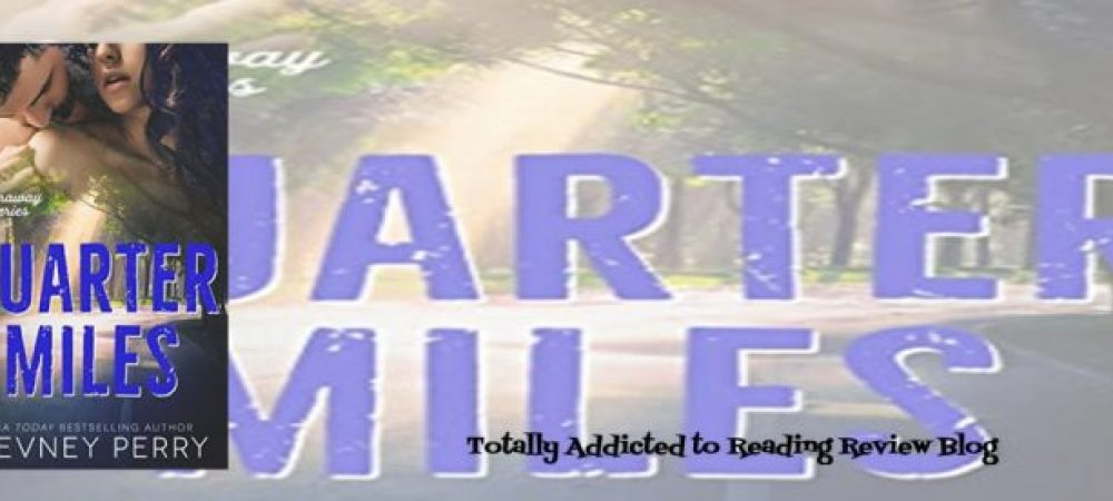 Review: Quarter Miles by Devney Perry