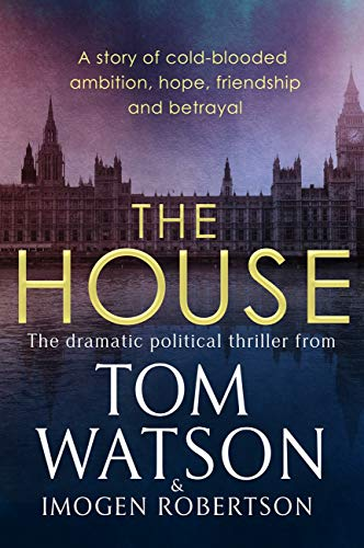 Review: The House by Tom Watson and Imogen Robertson