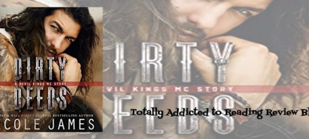 ?Review: Dirty Deeds by Nicole James