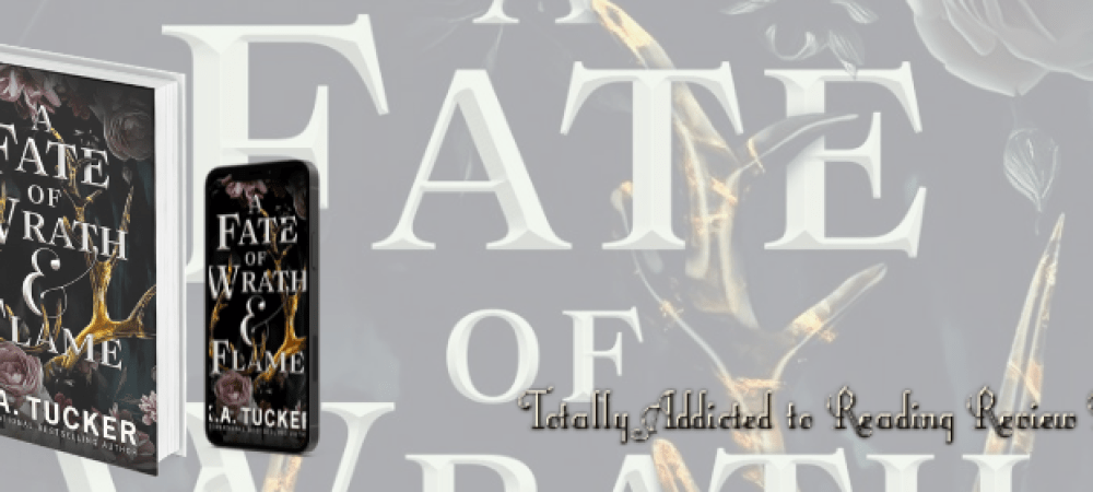 ?A Fate of Wrath & Flame by K. A Tucker