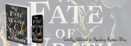 📚Review: A Fate of Wrath & Flame by K. A Tucker