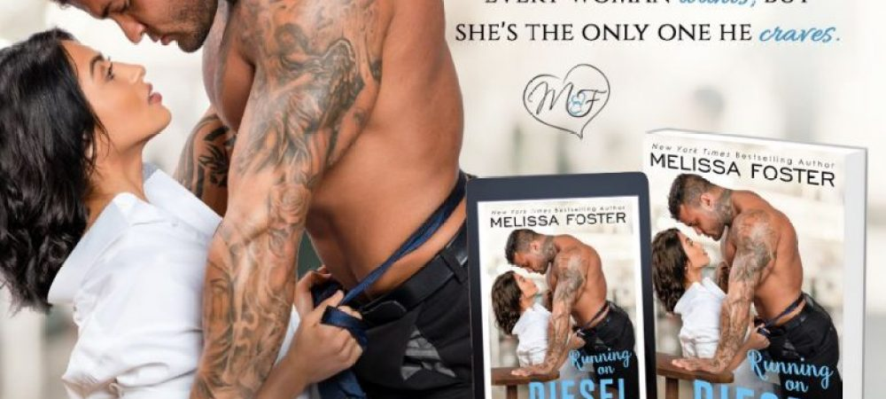 ?Running on Diesel by Melissa Foster