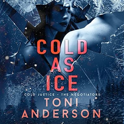🎧Cold as Ice by Toni Anderson