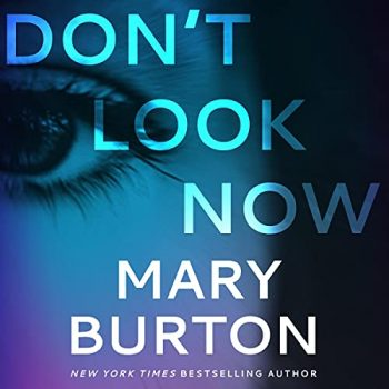📚🎧Don't Look Now by Mary Burton