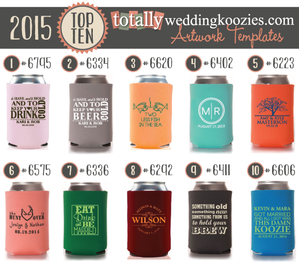 Top 10 Totally Wedding Koozie® Designs of 2015 | Totally® Wedding Blog