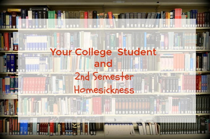 Your College Student and Second Semester Homesickness