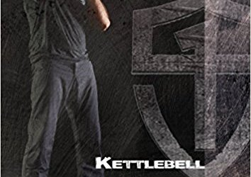 Kettlebell Simple and Sinister by Pavel Tsatsouline