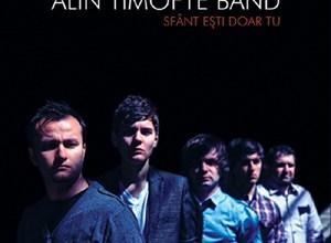 Photo of Pe 27 octombrie Alin Timofte Band lanseaza `Sfant esti doar Tu`
