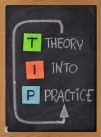 Tip - theory into practice