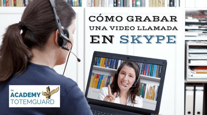 Grabar video llamada skype