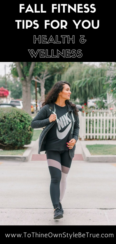 5 Fall Fitness Tips For You To Thine Own Style Be True