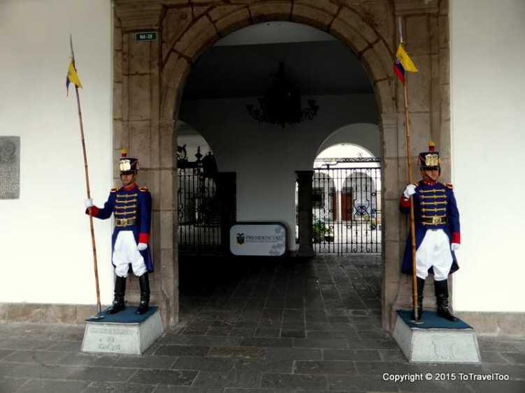 The Guards at the Presidential Palace in Quito