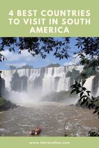 Pinterest Best 4 Countries to visit in South America
