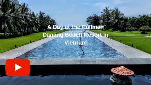 Luxury Escape Vietnam Pullman Danang Beach Resort