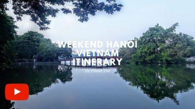 Video Hanoi Itinerary