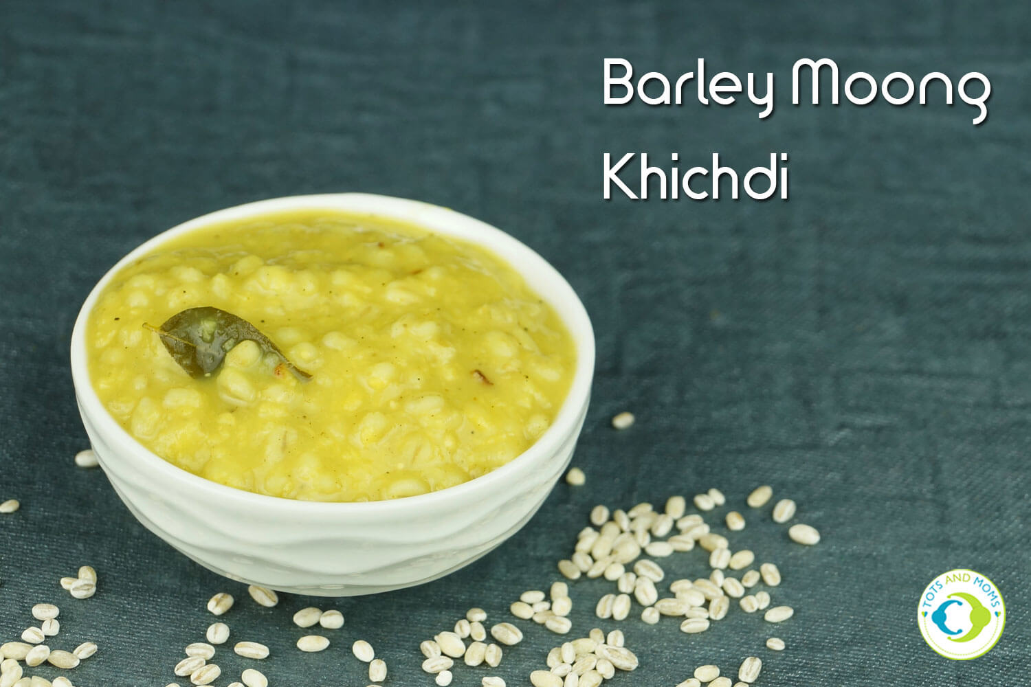 BARLEY MOONG KHICHDI for Babies, Toddlers, Kids & Family for breakfast