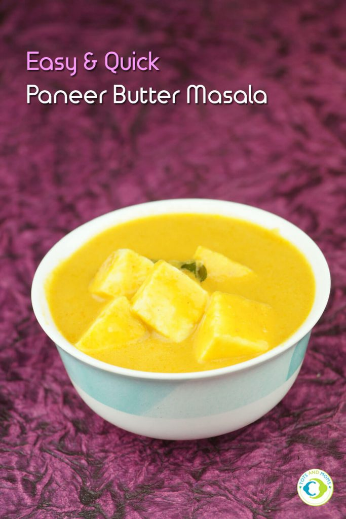 PANEER BUTTER MASALA for Toddlers, Kids & Family easy and quick paneer butter masala