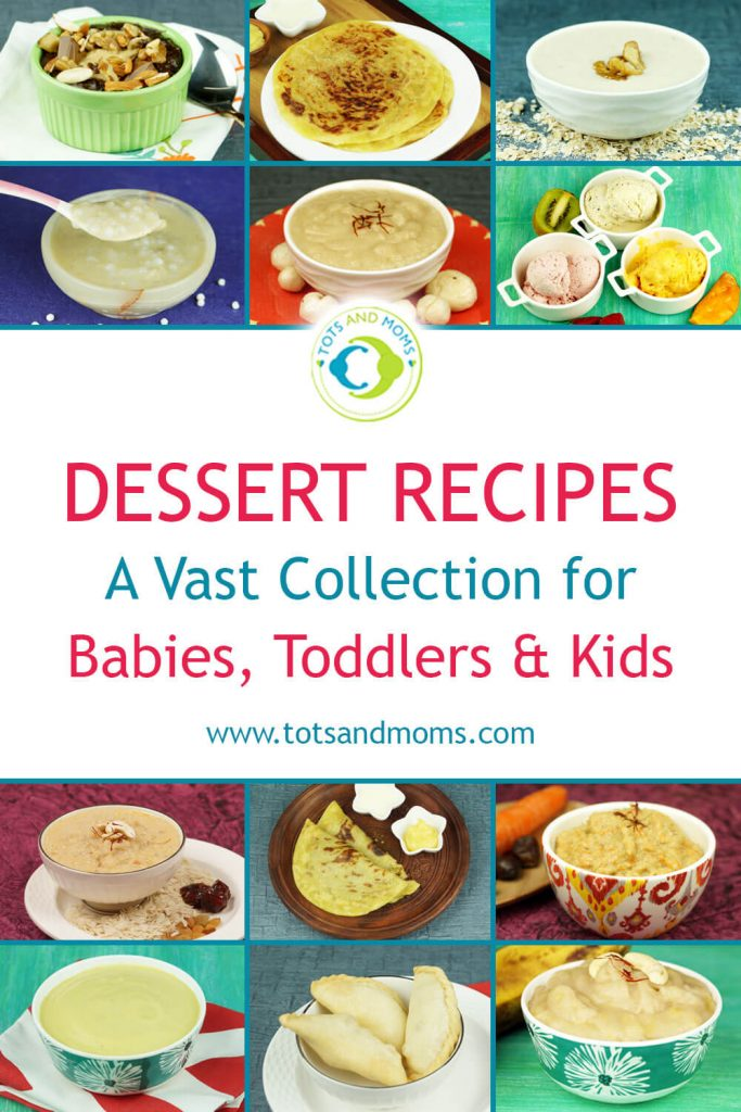 DESSERTS RECIPES for Babies, Kids, Toddlers & Family
