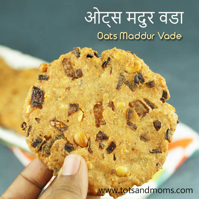 OATS MADDUR VADA for Toddlers, Kids & Family