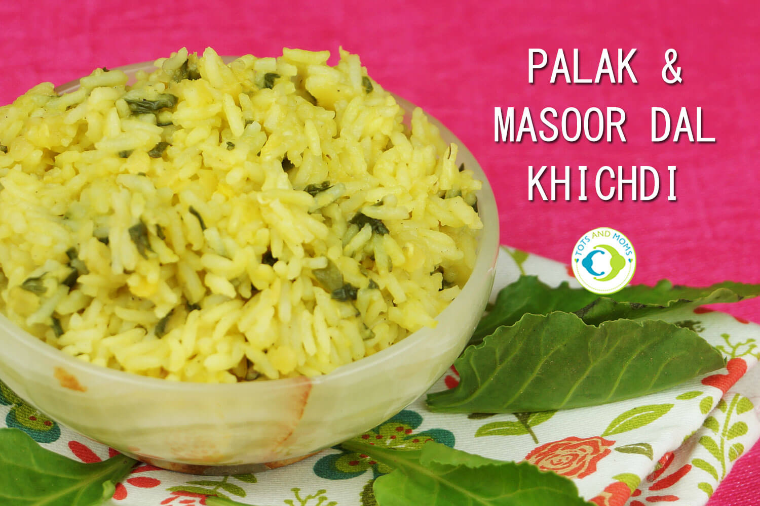 SPINACH & MASOOR KHICHDI for Babies, Toddlers, Kids & Family healthy & nutritious