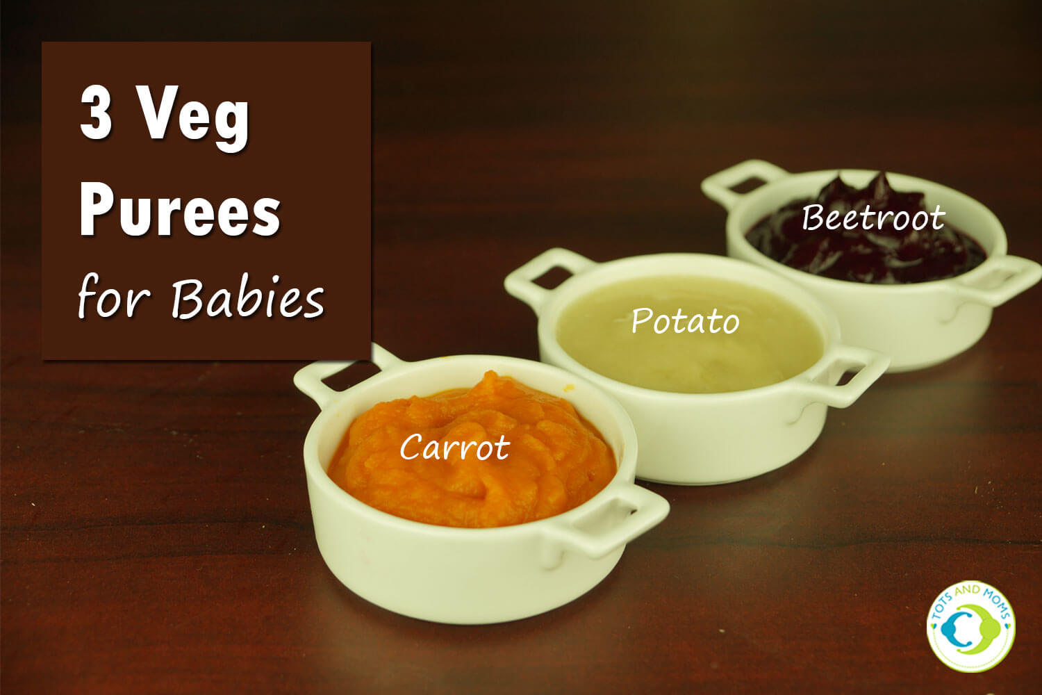 3 VEG PUREES for Babies & Toddlers first food