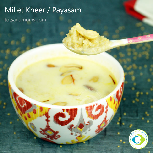 Millet kheer or paayasam for babies and kids kannada recipe hindi thinai payasam navane kangni kheer