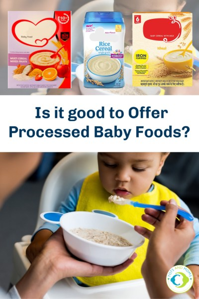 Say No To Baby Processed Foods Harmful Effects of Processed Baby Foods Side Effects of Processed Foods What are the side effects of processed food to babies ingredients for preparing processed baby foods issues for baby on having processed foods alternatives for processed baby foods