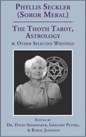 The Thoth Tarot, Astrology, and other selected writings