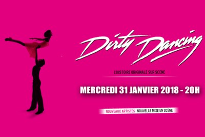 COMEDIE MUSICALE DIRTY DANCING AU ZENITH OMEGA TOULON