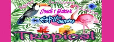 SOIREE TROPICAL ESPIT CHUPITOS TOULON