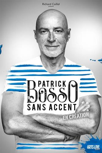 PATRICK BOSSO SANS ACCENT FANTAISIE PROD