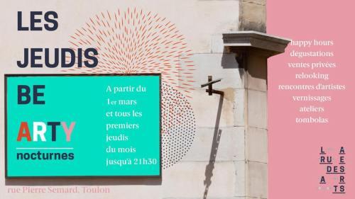 LES JEUDIS BE ARTY NOCTURNES RUE DES ARTS