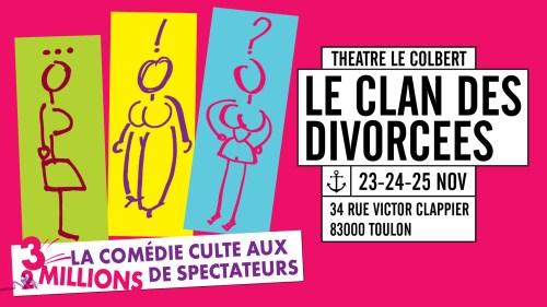 LE CLAN DES DIVORCES LE COLBERT TOULON