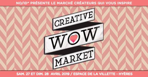 WOW CREATIVE MARKET BY NO/ID* HYERES