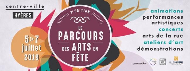 LE PARCOURS DES ARTS EN FETE HYERES 2019