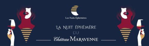 LA NUIT EPHEMERE DU CHATEAU MARAVENNE