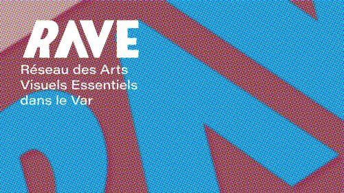 OUVERTURE RAVE - Le réseau d'arts visuels du Var Metaxu