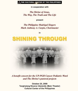 """This was the fundraising concert the Shrine co-organized. It was held two weeks before my wedding, that's why I was not able to sing anymore for this. I """"resigned"""" from being Madz member in the middle of 2008, with much sadness but much fulfillment and memories in my heart."""