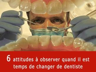 Quand changer de dentiste ?