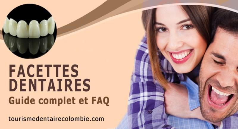 Facettes dentaires - Guide complet et FAQ
