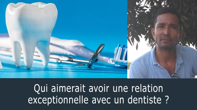 Relation exceptionnelle avec un dentiste