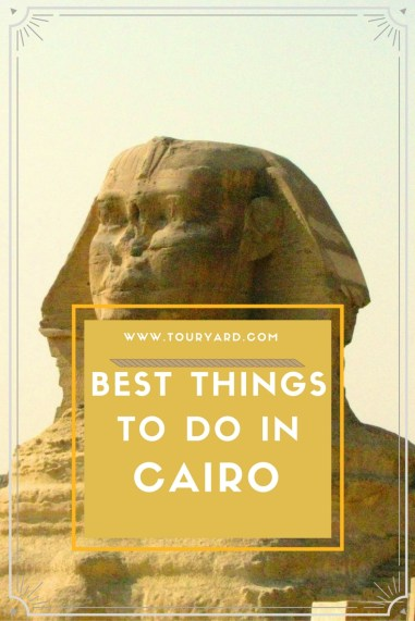 Best things to do in Cairo