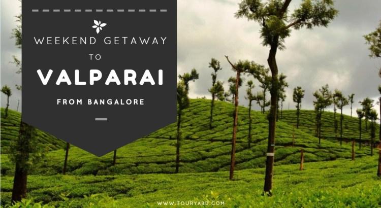 Bangalore to Valparai
