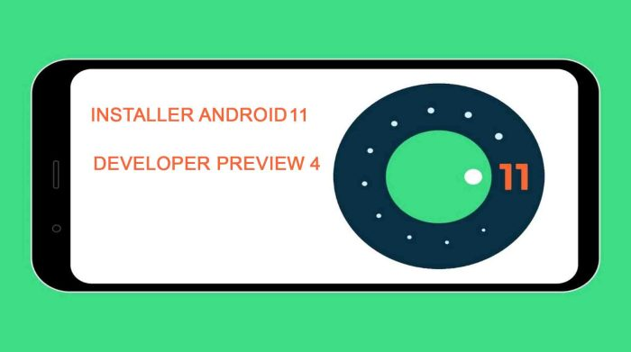 Android 11 Developer Preview 4