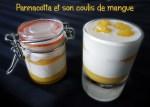 Panna Cotta avec coulis de mangue