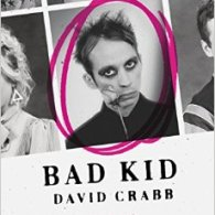 David Crabb's 'Bad Kid: A Memoir': Book Review