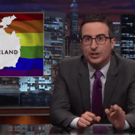 John Oliver Celebrates Ireland's Marriage Equality Victory By Telling Catholic Church to 'Settle Down' – VIDEO