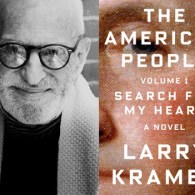 Larry Kramer Reads from 'The American People: Volume 1: Search for My Heart'
